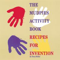 The Mudpies Activity Book Recipes for Invention