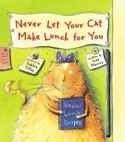 Never Let your Cat Make Lunch for You