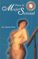 Para la Mujer sensual