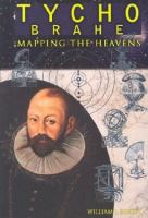 Tycho Brahe: Mapping the Heavens