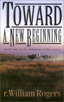 Toward A New Beginning