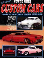 Tex Smith's How to Build Custom Cars