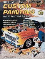 The Do-it-yourself Guide to Custom Painting