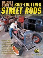 Builder's Guide to Bolt-together Street Rods