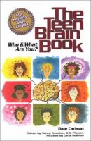 The Teen Brain Book