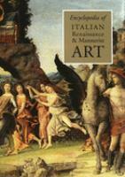 Encyclopedia of Italian Renaissance and Mannerist Art