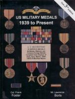 Medals of America Presents United States Military Medals, 1939 to Present