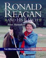 Ronald Reagan and His Ranch