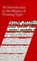 An Introduction to the History of Printing Types