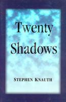 Twenty Shadows