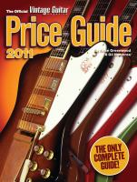 The Official Vintage Guitar Magazine Price Guide 2011