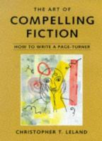 The Art of Compelling Fiction