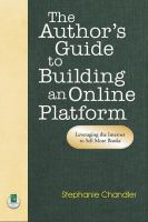 The Author's Guide to Building An Online Platform