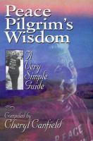 Peace Pilgrim's Wisdom