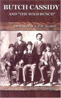 """Butch Cassidy And """"the Wild Bunch"""""""