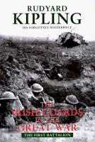 Irish Guards in the Great War