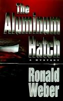 The Aluminum Hatch