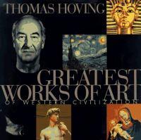 Greatest Works of Art of Western Civilization