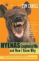Hyenas Laughed at Me, and Now I Know Why