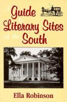 A Guide to Literary Sites of the South