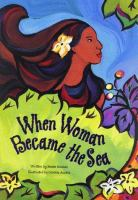 When Woman Became the Sea