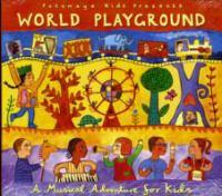 Putumayo Kids Presents World Playground