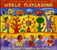 Putumayo Presents World Playground