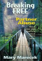 Breaking Free From Partner Abuse