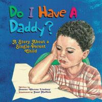 Do I Have A Daddy?