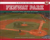 A Field Guide to Fenway Park