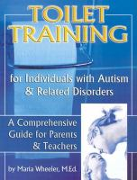 Toilet Training for Individuals With Autism & Related Disorders