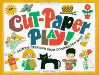 Cut-paper Play!