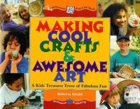 Making Cool Crafts & Awesome Art