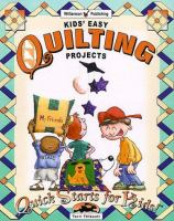Kids' Easy Quilting Projects