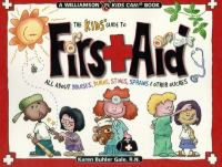 The Kids' Guide to First Aid