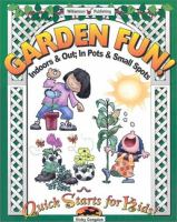 Garden Fun!