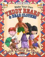 Make your Own Teddy Bears & Bear Clothes!