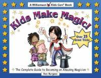 Kids Make Magic!