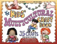 The Kids' Multicultural Craft Book