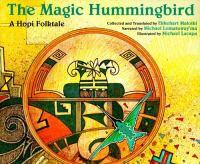 The Magic Hummingbird