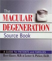 The Macular Degeneration Source Book