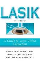 LASIK : A Guide To Laser Vision Correction (2nd Ed)