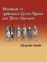 Handbook of Ashkenazic Given Names and Their Variants