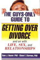 The Guys-only Guide to Getting Over Divorce