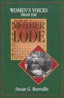 Women's Voices From the Mother Lode