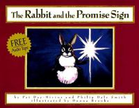 The Rabbit and the Promise Sign
