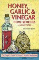Honey, Garlic & Vinegar