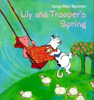 Lily and Trooper's Spring