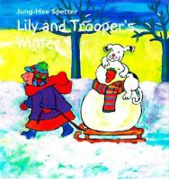 Lily and Trooper's Winter