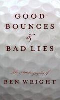 Good Bounces & Bad Lies